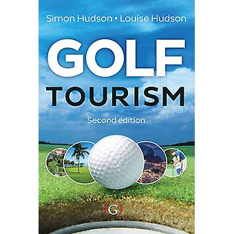Golf Tourism (New edition) by Simon Hudson - Louise Hudson - 97819089
