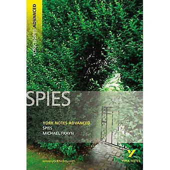 Spies - York Notes Advanced by Michael Frayn - 9781405861830 Book