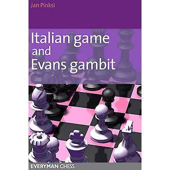 Italian Game and Evans Gambit by Jan Pinski - 9781857443738 Book