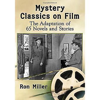 Mysteeri klassikot elokuva - mukauttaminen 65 romaaneissa ja tarinoissa