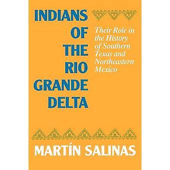 Indiani del Rio Grande Delta - loro ruolo nella storia della Souther