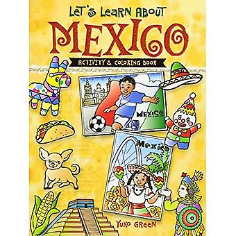 Lassen Sie uns erfahren Sie mehr über Mexiko (Dover Aktivität Kinderbücher)