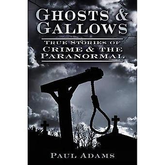 Fantasmi & forca: Storie vere di crimine e il paranormale