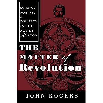 Die Frage der Revolution: Wissenschaft, Poesie und Politik im Zeitalter der Milton