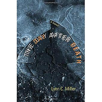 Päivän jälkeen kuolema: romaani