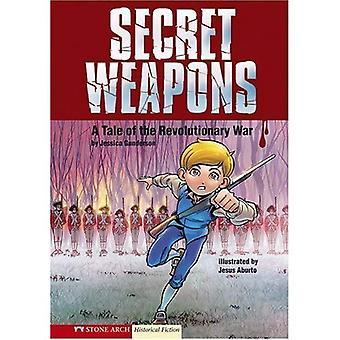 Hemliga vapen: En berättelse om det revolutionära kriget (grafiska Flash grafiska romaner)