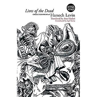 Lives of the Dead: Collected Poems
