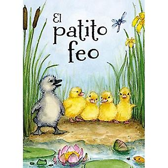 El Patito Feo = den fula ankungen (Picarona)