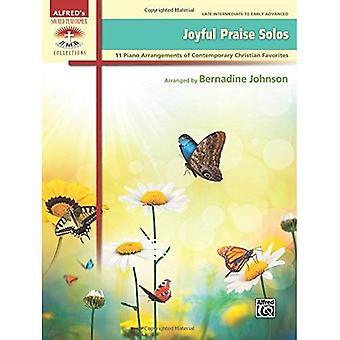 Vrolijke lof Solos: 11 Piano regelingen van hedendaagse christelijke favorieten (Heilige Performer collecties)