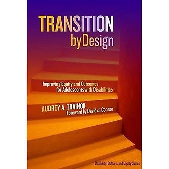 Transition par conception: amélioration de l'équité et les résultats pour Adolescents handicapés (handicap, Culture et série d'actions)