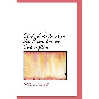 Klinisk foredrag om forebygging av forbruk av Murrell & William