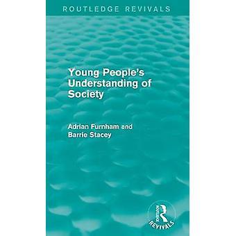 Junge Menschen Verständnis der Gesellschaft Routledge Erweckungen von Furnham & Adrian
