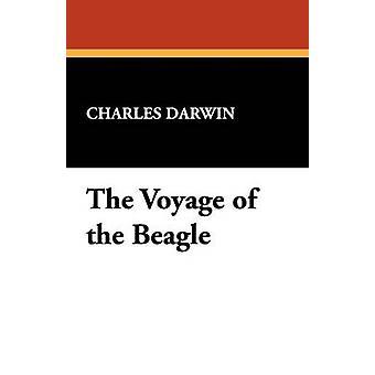 De reis van de Beagle van Darwin & Charles