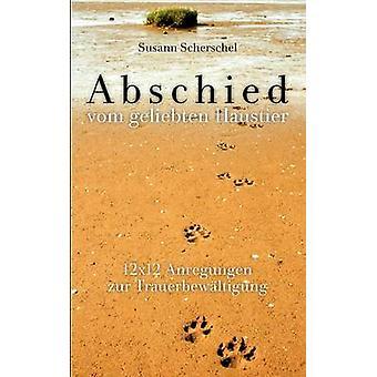 Abschied vom geliebten Haustier par Scherschel & Susann