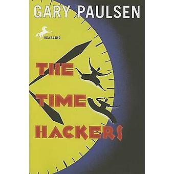 The Time Hackers by Gary Paulsen - 9780553487886 Book