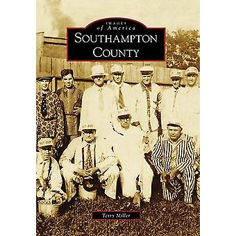 Southampton County by Terry Miller - 9780738568072 Book