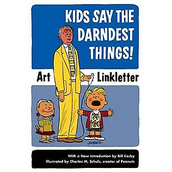 Kids Say the Darndest Things! by Art Linkletter - 9781587612497 Book