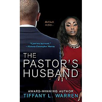 The Pastor's Husband by Tiffany L. Warren - 9781617732041 Book