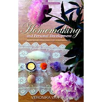 Homemaking and Personal Development - Meditative Practice for Homemake