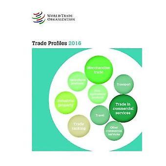 Trade Profiles - 2016 by World Trade Organization - 9789287041135 Book