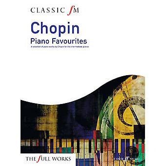 Classic FM Chopin piano favorites par Frederic Chopin