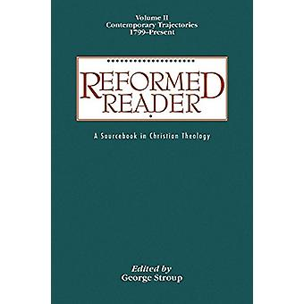 Reformed Reader - Volume 2 by George W. Stroup - 9780664226053 Book