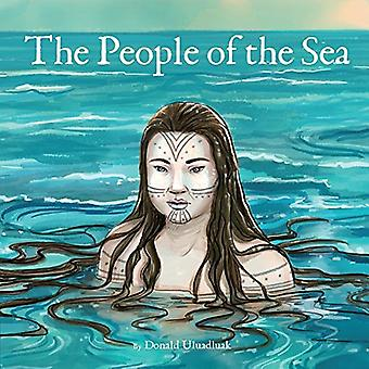 The People of the Sea by Donald Uluadluak - 9781772271386 Book