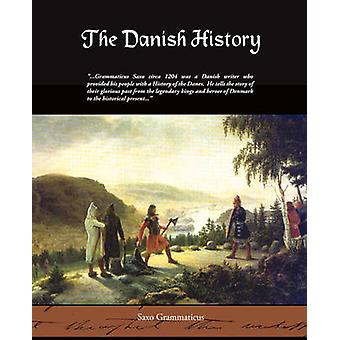 The Danish History by Grammaticus & Saxo