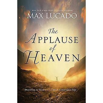 Himlens bifald af Max Lucado