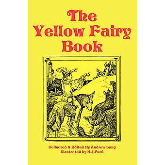 The Yellow Fairy Book by Lang & Andrew