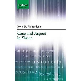 CASE  ASPECT IN SLAVIC C by Richardson & Kylie