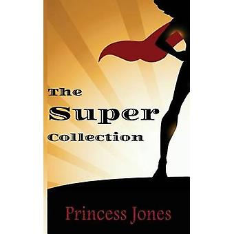 The Super Collection by Jones & Princess