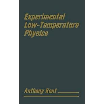 Experimental Low Temperature Physics by Kent & T.