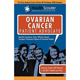 Healthscouter Ovarian Cancer Patient Advocate Ovarian Cancer Symptoms and Signs of Ovarian Cancer by Robinson & Katrina