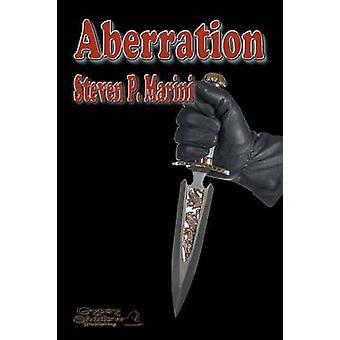 Aberration by Marini & Steven P.