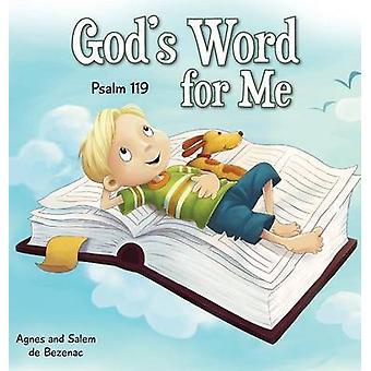 Gods Word for Me Psalm 119 by de Bezenac & Agnes