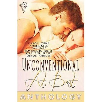 Unconventional at Best by Lynne & Carol