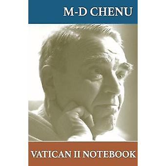 Vatican II Notebook by Chenu & MarieDominique