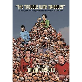 The Trouble With Tribbles by Gerrold & David