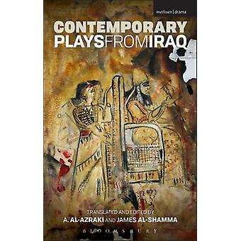 Contemporary Plays from Iraq by AlAzraki & A.