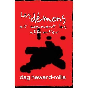 Les dmons et comment les affronter by HewardMills & Dag