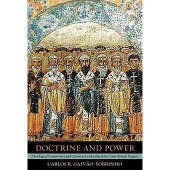 Doutrina e Poder - Controvérsia Teológica e Liderança Cristã