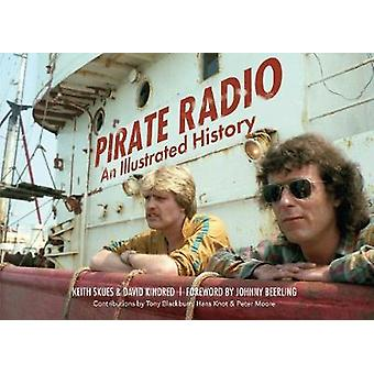 Pirate Radio - An Illustrated History by Keith Skues - 9781445637631 B