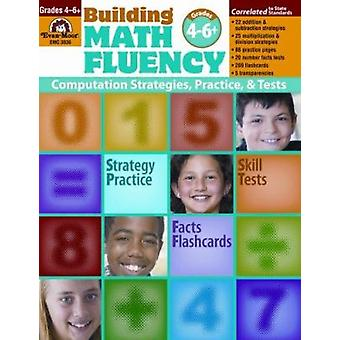 Building Math Fluency Grades 4-6+ by Evan-Moor Educational Publishers