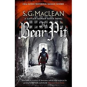 The Bear Pit - The Seeker 4 by S.G. MacLean - 9781787473614 Book