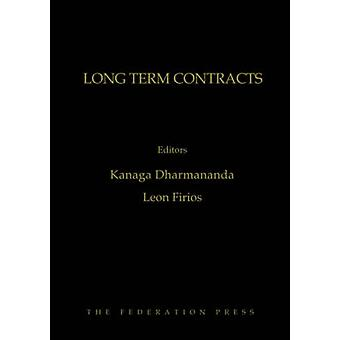 Long Term Contracts - Commercial and Legal Considerations by Kanaga Dh