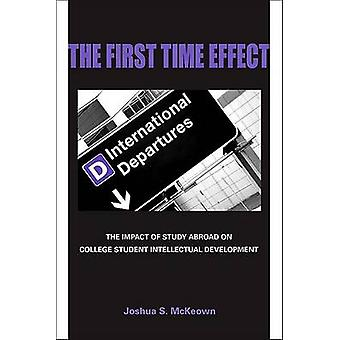 The First Time Effect - The Impact of Study Abroad on College Student