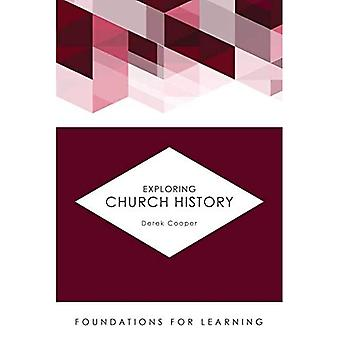 Exploring Church History (Foundations for Learning)