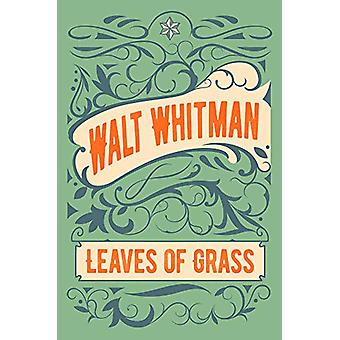 Leaves of Grass by Walt Whitman - 9781789501018 Book