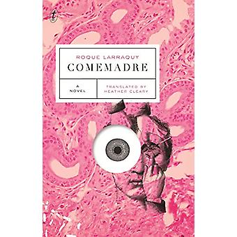Comemadre by Roque Larraquy - 9781911231288 Book